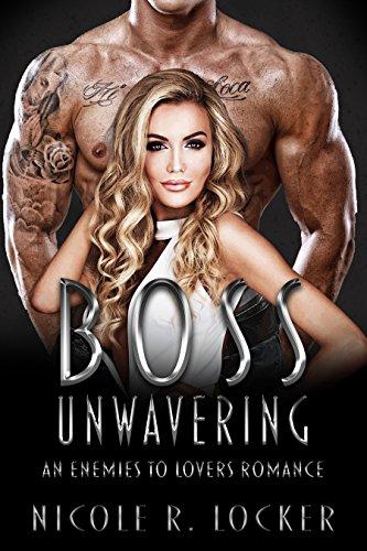 Boss Unwavering by Nicole R. Locker ebook deal