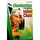 Clandestino: À la recherche de Manu Chao