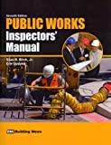 Public Works Inspectors' Manual, Silas B. Birch, Jr., Erik Updyke, 1557016399