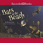 Bats at the Beach | Brian Lies