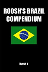 Roosh's Brazil Compendium: Pickup Tips, City Guides, And Stories Kindle Edition