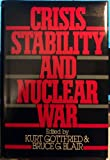Crisis Stability and Nuclear War, , 0195051467