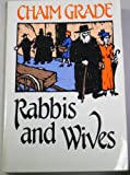 Rabbis and Wives, Chaim Grade, 0805208402