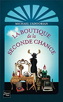 La boutique de la seconde chance par Zadoorian