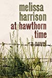"""At Hawthorn Time"" av Melissa Harrison"