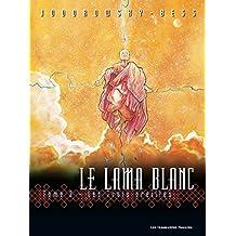 Le Lama Blanc Vol. 3: Les Trois oreilles (French Edition)