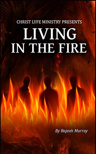 living in the fire how to keep the holy spirit fire burning on the