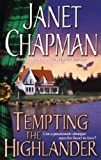 Tempting the Highlander by Janet Chapman front cover