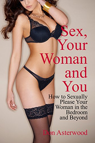 How do you sexually please a woman