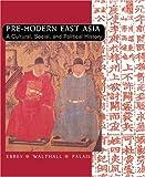 East Asia Pre Modern Split, Patricia Buckley Ebrey, 0618133860