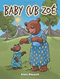 Baby Cub Zoé