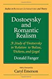 img - for Dostoevsky and Romantic Realism: A Study of Dostoevsky in Relation to Balzac, Dickens, and Gogol (Studies in Russian Literature and Theory (Paperback)) book / textbook / text book