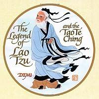 The Legend Of Lao Tzu And The Tao Te