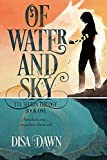Of Water and Sky: The Seekin Trilogy: Book One