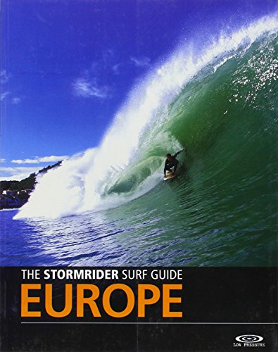 The Stormrider Surf Guide Europe (English and French Edition)...