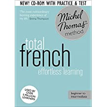 Total French Foundation Course: Learn French with the Michel Thomas Method