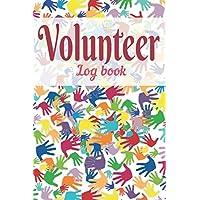 Volunteer log book: Volunteering journal, notebook & record book, Volunteer gift.