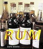 Rum, Dave Broom, 0789208024