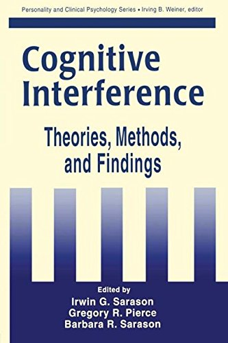 Cognitive Interference: Theories, Methods, and Findings (Lea's Personality and Clinical Psychology Series)