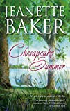 Chesapeake Summer, Jeanette Baker, 0778324591