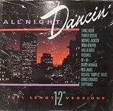 All Night Dancin' - Compilation of Full Length 12