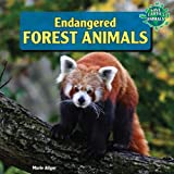 Endangered Forest Animals, Marie Allgor, 1448874971