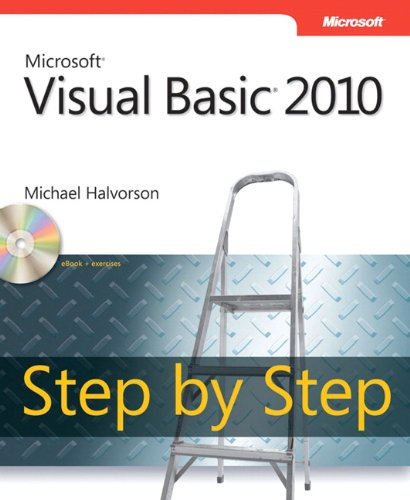 Microsoft Visual Basic 2010 Step by Step (Step by Step Developer) - Visual Basic Studio 2010