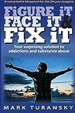Figure It Face It and Fix It, Mark Turansky, 1492176869
