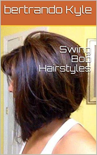 Swing Bob Hairstyles Kindle Edition By Bertrando Kyle