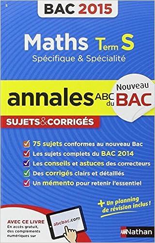 Livre gratuits en ligne Annales ABC du BAC 2015 Maths Term S spécifique et spécialité epub pdf