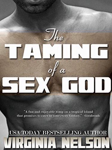 Taming of a Sex God