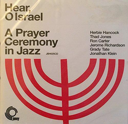 Hear O Israel: A Prayer Ceremony in Jazz ()