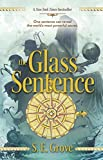 The Glass Sentence (The Mapmakers Trilogy Book 1)