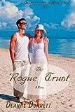 The Rogue Trust, Deanne Durrett, 1480256463