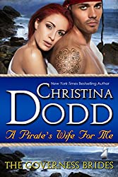 A Pirate's Wife For Me (The Governess Brides)