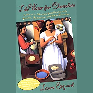 Like Water for Chocolate Audiobook