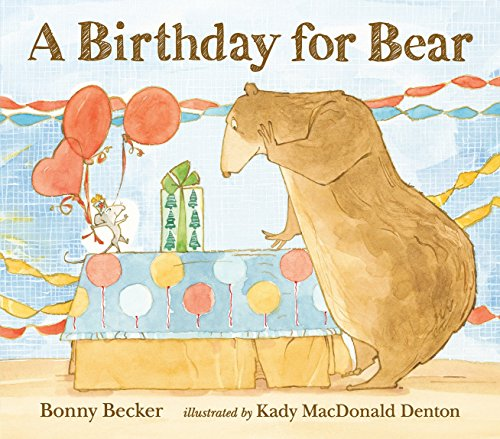 A Birthday for Bear (Bear and Mouse) -