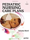 Pediatric Nursing Care Plans, Beevi, Assuma Tm, 9350258684