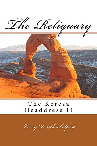 The Reliquary (The Keresa Headdress II Book 2)