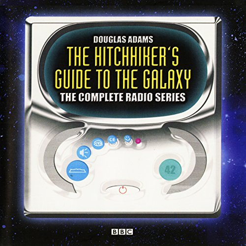 The Hitchhiker's Guide to the Galaxy, The Complete Radio Series (Hitchhiker's Guide (radio plays)) by BBC Books