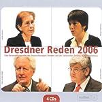 Dresdner Reden 2006 | Hans-Jochen Vogel,Heide Simonis,Joschka Fischer