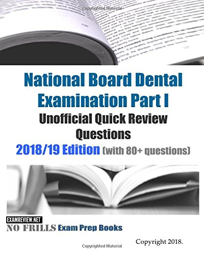 l Examination Part 1 Unofficial Quick Review Questions: 2018/19 Edition (with 100+ questions) ()