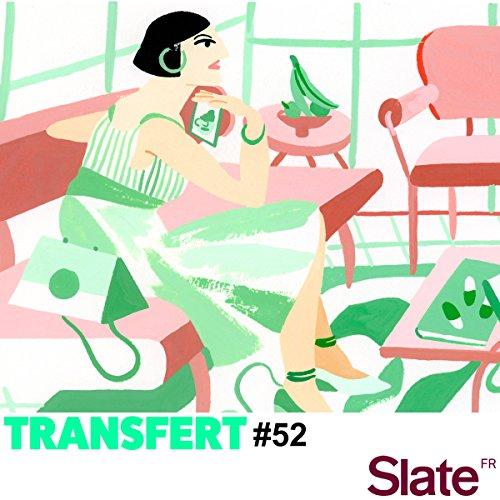 Se reconnaître enfin (Transfert 52): L