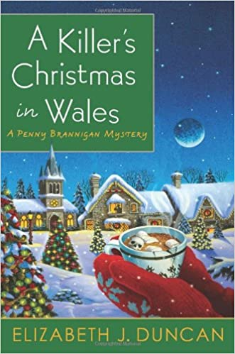 9544297eb89 A Killer s Christmas in Wales  A Penny Brannigan Mystery (Penny ...