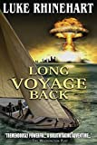 Long Voyage Back by Luke Rhinehart (2015-01-13)