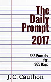 The Daily Prompt 2017 (The Daily Prompt series)