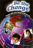 Be the Change, Erin Ash Sullivan, 0739875280