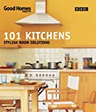 101 Kitchens, Julie Savill and Good Homes Magazine Staff, 0563534400