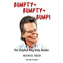 Bumpty-Bumpty-Bump!: The Stephen King Daily Reader