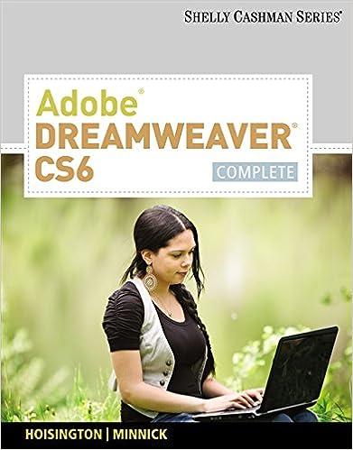 Adobe dreamweaver cs6 complete adobe cs6 by course technology adobe dreamweaver cs6 complete adobe cs6 by course technology 1st edition fandeluxe Image collections